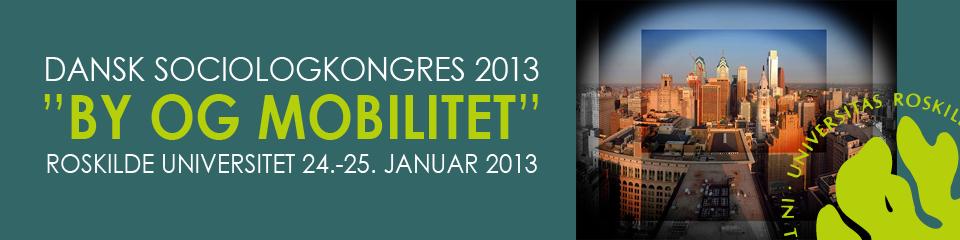 Dansk Sociologkongres 2013